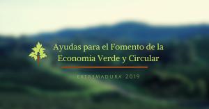 Ayudas para el Fomento de la Economía Verde y Circular